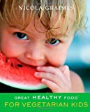 Great Healthy Food for Vegetarian Kids
