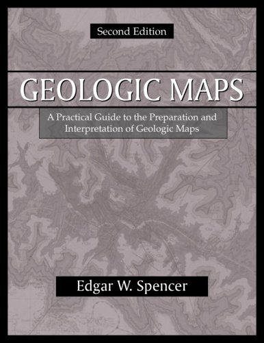 Geologic Maps: A Practical Guide to the Preparation And...