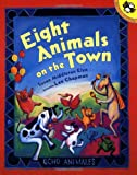 Eight Animals on the Town (Picture Puffins) (Spanish Edition)