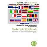 Élisabeth de Wittelsbach: Munich, Genève, Duc, Bavière, François-Joseph Ier d'Autriche, Autriche