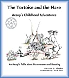 img - for The Tortoise and the Hare: An Aesop's Fable about Perseverance and Boasting (Aesop's Childhood Adventures) book / textbook / text book