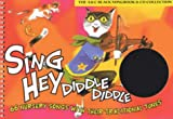 img - for Songbooks   Sing Hey Diddle Diddle (Book + CD): 66 Nursery Songs with Their Traditional Tunes book / textbook / text book