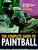img - for The Complete Guide to Paintball book / textbook / text book