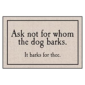 Whom The Dog Barks Indoor/Outdoor Doormat by High Cotton Inc