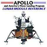 echange, troc World Spaceflight News - Apollo and America's Moon Landing Program: Lunar Module Reference