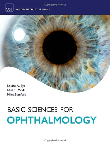 Basic Sciences For Ophthalmology (Oxford Specialty Training)