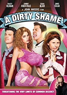Amazon.com: A Dirty Shame: Tracey Ullman, Johnny Knoxville, Selma