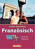Berlitz Grosse Sprachkurse: Berlitz Großer Sprachkurs Französisch