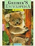 Grzimek's Encyclopedia of Mammals