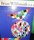 Brian Wildsmith'S 1,2,3 (Trd/Pb) (1562949055) by Brian Wildsmith
