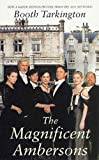 Image of The Magnificent Ambersons (Tor Classics)