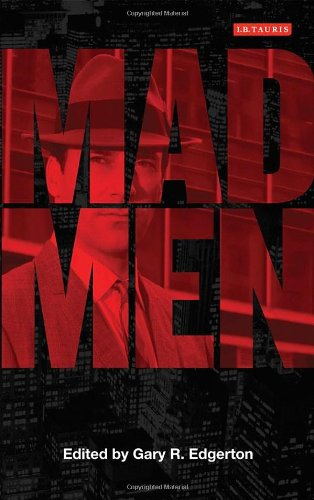 Mad Men (Reading Contemporary Television)