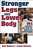 img - for Stronger Legs and Lower Body book / textbook / text book