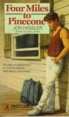 Four Miles to Pinecone by Jon Hassler