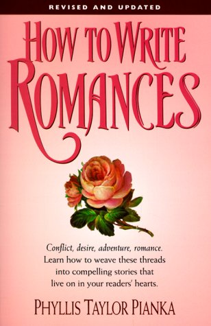 How to Write Romances (Revised) (Genre Writing)