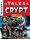 img - for The EC Archives( Tales from the Crypt Volume 4)[EC ARCHIVES TALES FROM THE CRY][Hardcover] book / textbook / text book
