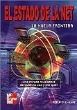 img - for El Estado De La Net, La Nueva Frontera book / textbook / text book