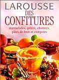 echange, troc Collectif - Larousse des confitures. Marmelades, gelées, chutneys, pâtes de fruit et compotes