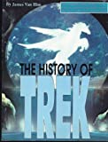 img - for The History of Trek book / textbook / text book