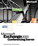 Microsoft Exchange 2000 Conferencing Server