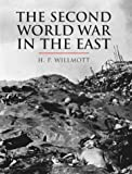 The Second World War In The East (Cassell History of Warfare)