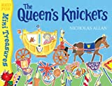 Nicholas Allan The Queen's Knickers (Mini Treasure)