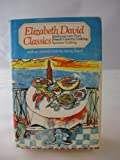 ELIZABETH DAVID CLASCS (039449153X) by David, Elizabeth