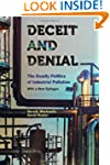 Deceit and Denial: The Deadly Politic...