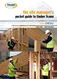 Lewis Taylor The Site Manager's Pocket Guide to Timber Frame