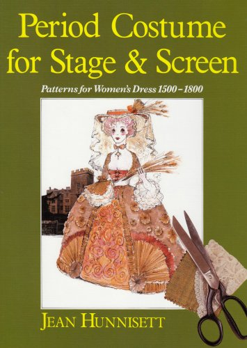 Period Costume for Stage & Screen: Patterns for