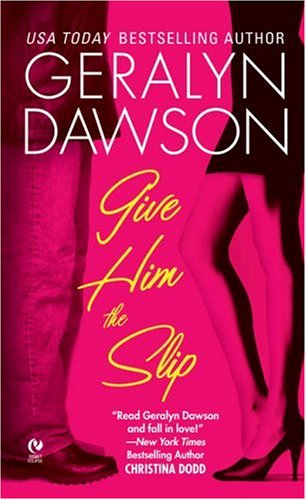 Give Him the Slip (Signet Eclipse), Geralyn Dawson