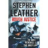 Rough Justice (The 7th Spider Shepherd Thriller)by Stephen Leather