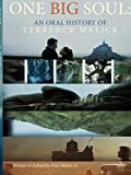 img - for One Big Soul: An Oral History of Terrence Malick - 3rd Edition book / textbook / text book