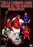 FAプレミアリーグ オフィシャルDVD FAプレミアリーグ 2003-2004ゴールズ