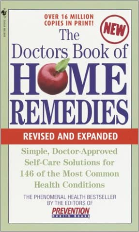 The Doctors Book of Home Remedies  Revised Edition written by Prevention Magazine Editors