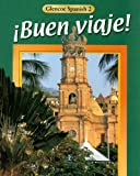 !Buen viaje!, Course 2, Student Edition (0026415178) by McGraw-Hill, Glencoe
