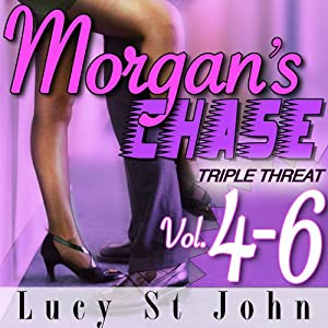 Morgan's Chase, Books 4-6: Triple Threat Audiobook