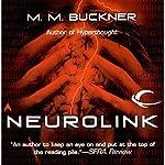 Neurolink | M. M. Buckner