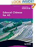Edexcel Chinese for AS Level: Student...