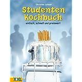 """Studenten Kochbuch: Einfach, schnell und preiswertvon """"Christine Lehner"""""""