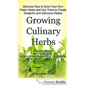 Growing Culinary Herbs (English Edition)