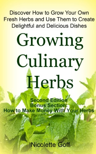 Growing Culinary Herbs by Nicolette Goff