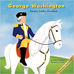 George Washington: Farmer, Soldier, President