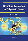 img - for Structure Formation in Polymeric Fibers book / textbook / text book