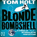 Blonde Bombshell Audiobook by Tom Holt Narrated by Ray Sawyer