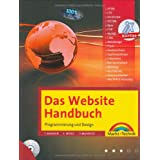 Das Website Handbuch - das ganze Buch in Farbe, mit  DVD und kostenlosem PHP- Editor: Programmierung und Design (Kompendium / Handbuch)von &#34;Tobias Hauser&#34;