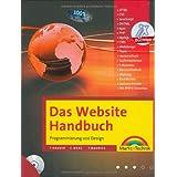 """Das Website Handbuch - das ganze Buch in Farbe, mit  DVD und kostenlosem PHP- Editor: Programmierung und Design (Kompendium / Handbuch)von """"Tobias Hauser"""""""