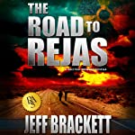 The Road to Rejas | Jeff Brackett