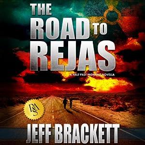 The Road to Rejas | [Jeff Brackett]