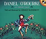 Daniel O'Rourke: An Irish Tale (Picture Puffins) (014050673X) by McDermott, Gerald